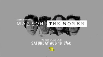 Manson: The Women Premieres August 10th at 7/6c